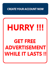 Hurry! Hurry! Get free advertisement today. Create your account NOW to get your free advertisement.